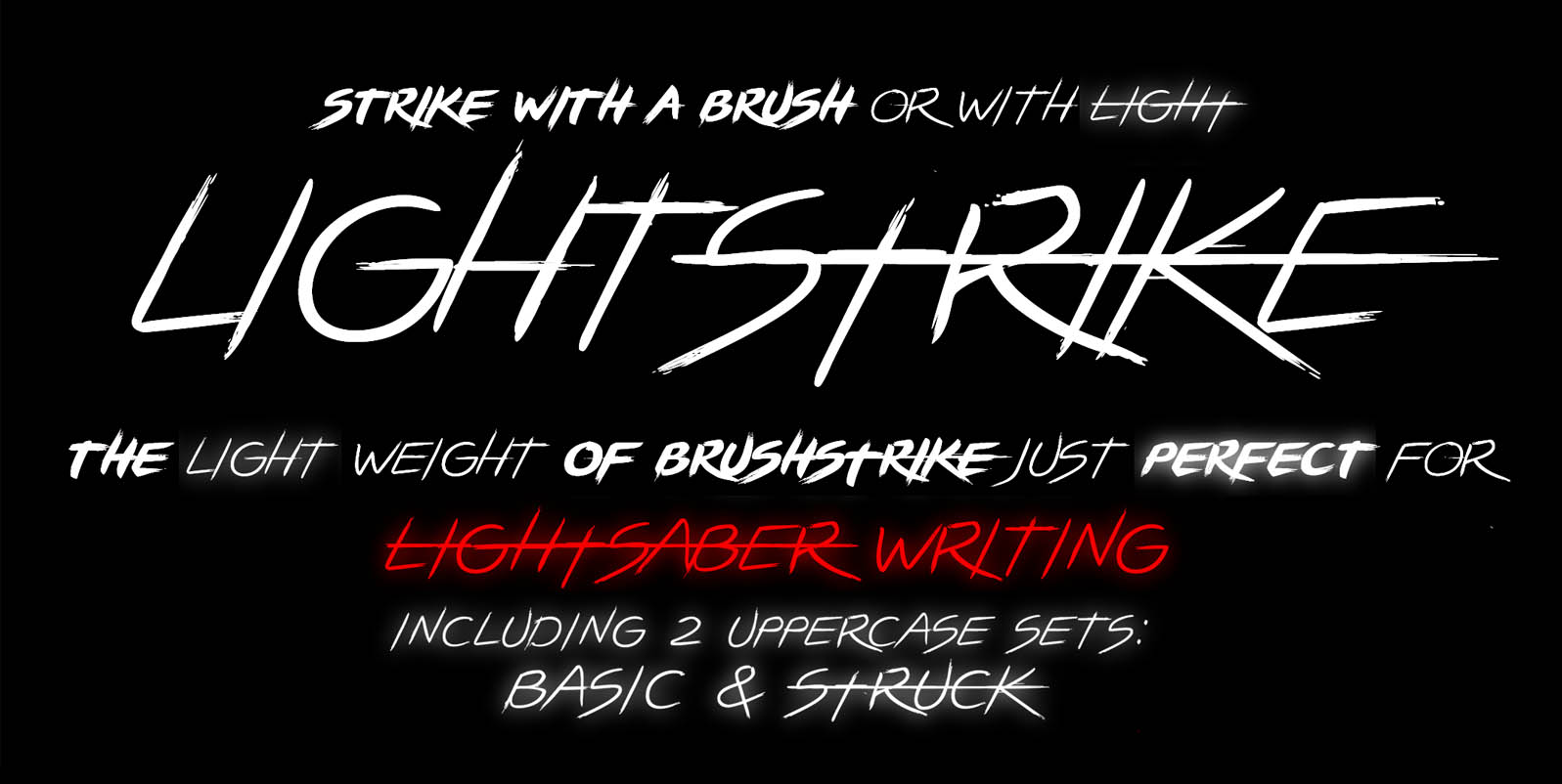 Brushstrike Light