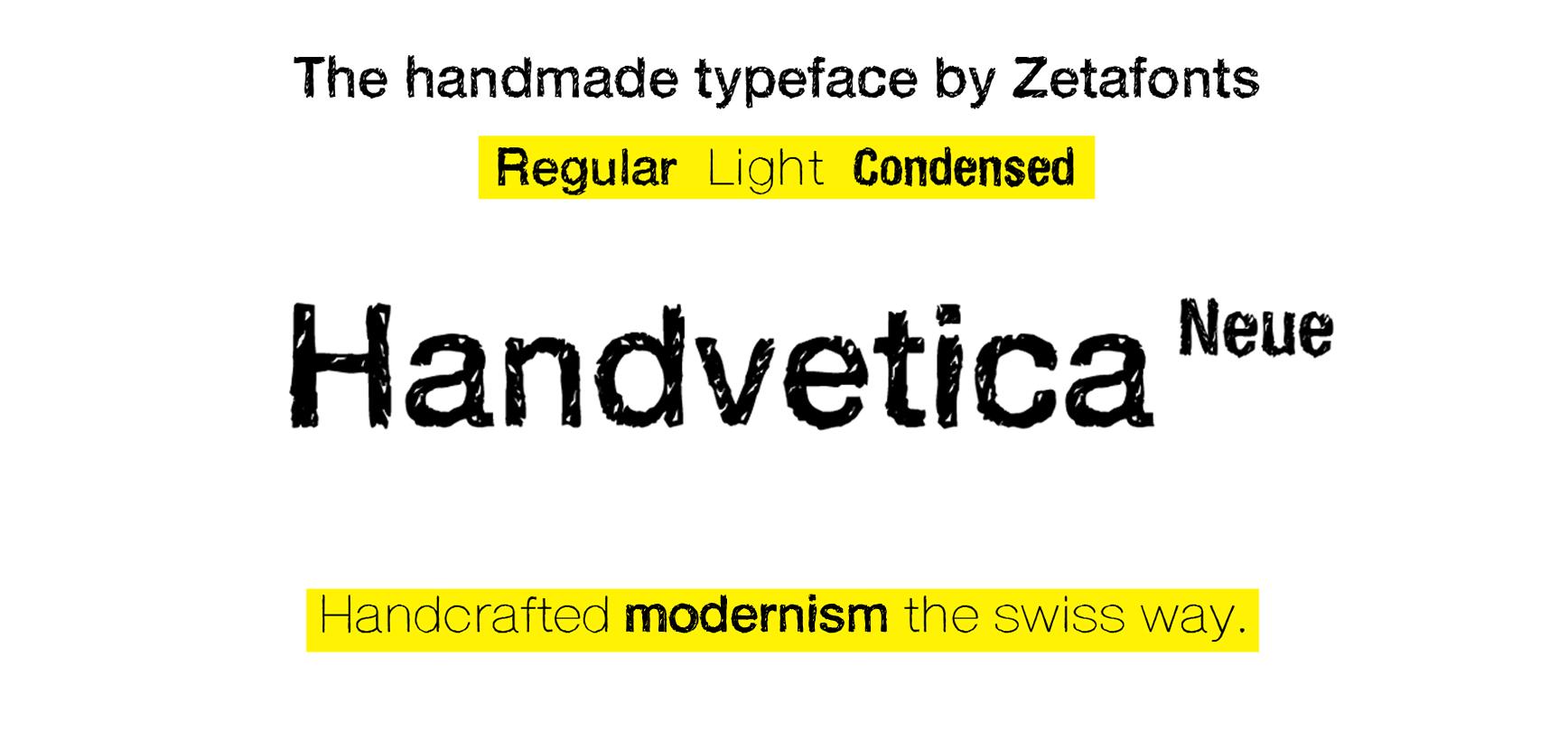 Handvetica Neue Typeface by Zetafonts